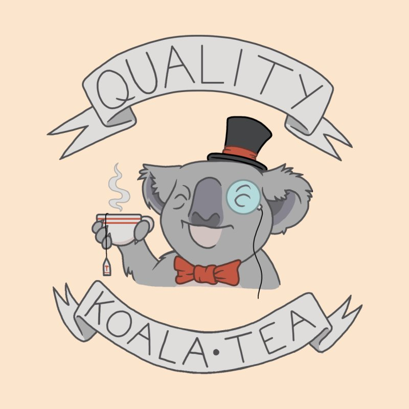 Quality Koala Tea None  by Sketchbookery!