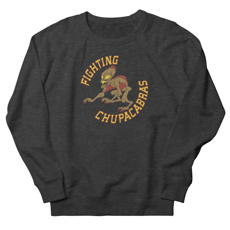 Fighting Chupacabras Women's Sweatshirt by bennygraphix's Artist Shop