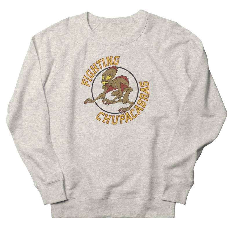 Fighting Chupacabras Women's Sweatshirt by bennygraphix's Artist Shop