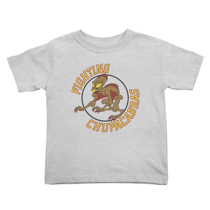 Fighting Chupacabras Kids Toddler T-Shirt by bennygraphix's Artist Shop