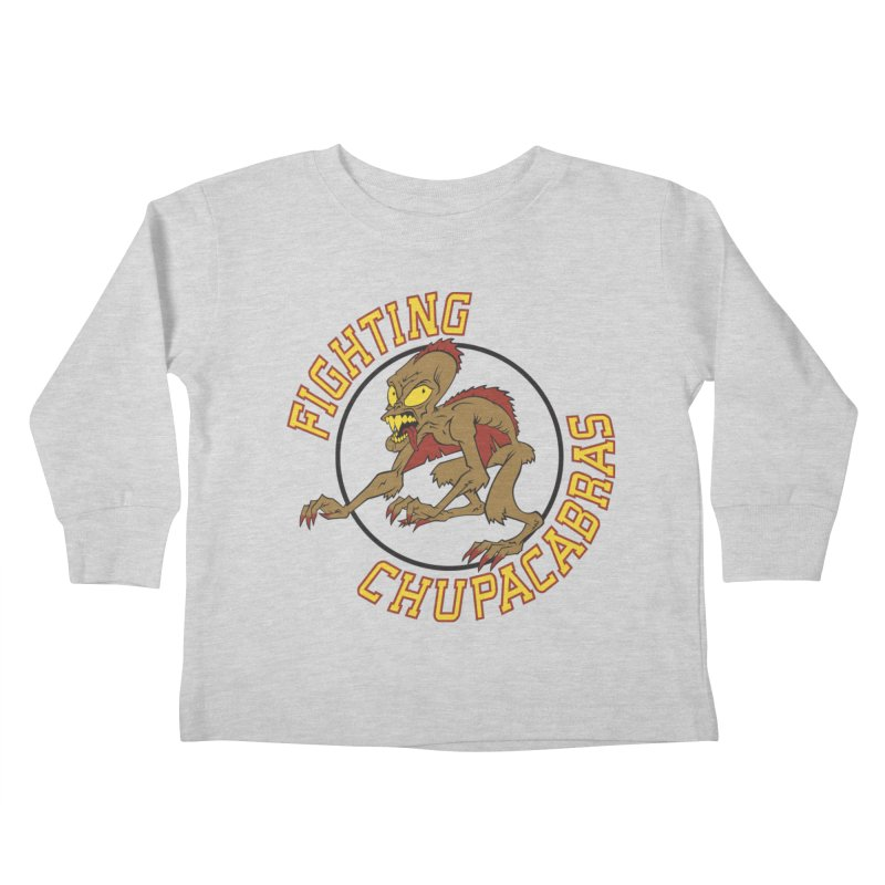 Fighting Chupacabras Kids Toddler Longsleeve T-Shirt by bennygraphix's Artist Shop