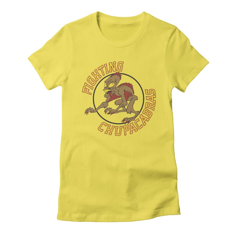 Fighting Chupacabras Women's Fitted T-Shirt by bennygraphix's Artist Shop