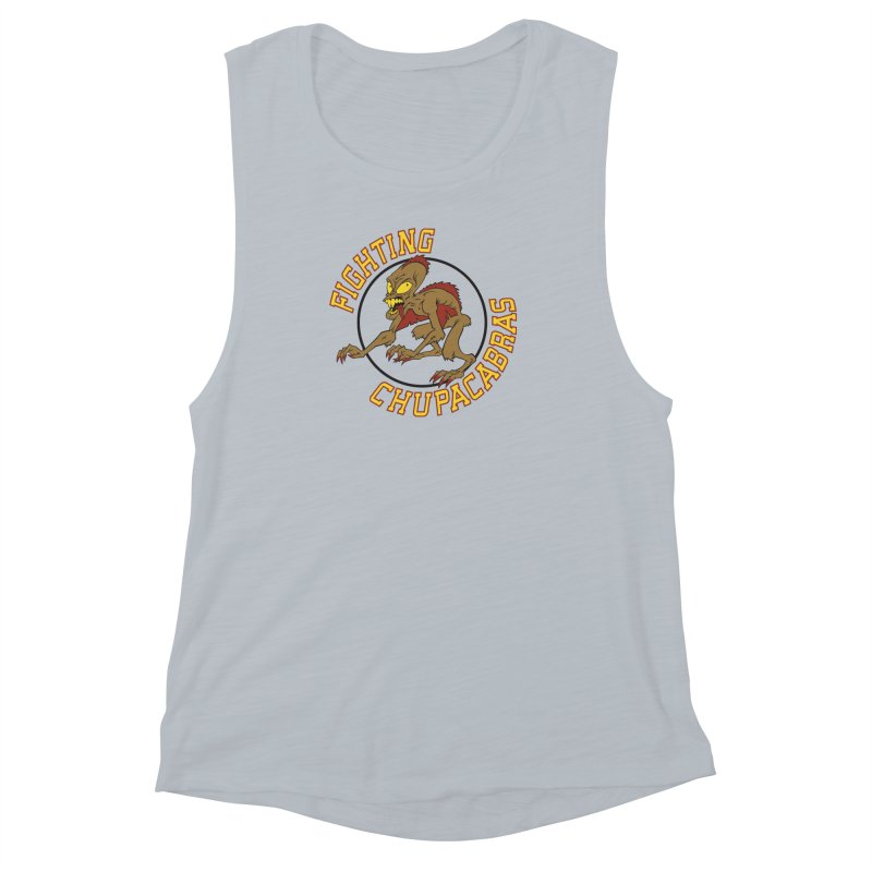 Fighting Chupacabras Women's Muscle Tank by bennygraphix's Artist Shop