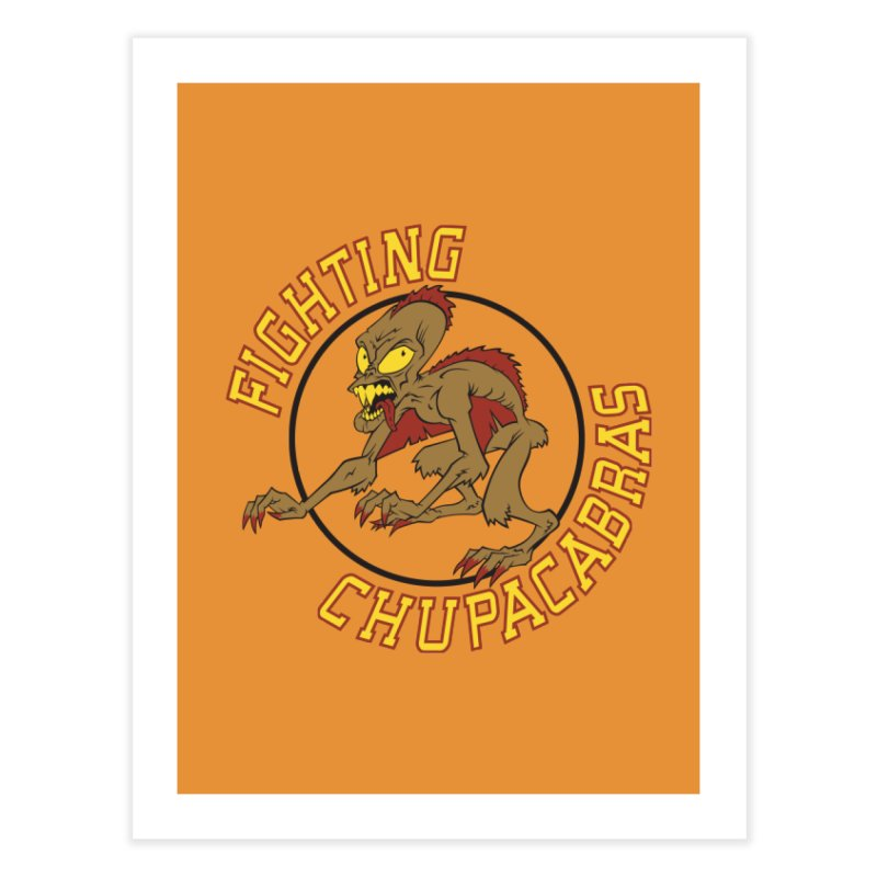 Fighting Chupacabras Home Fine Art Print by bennygraphix's Artist Shop