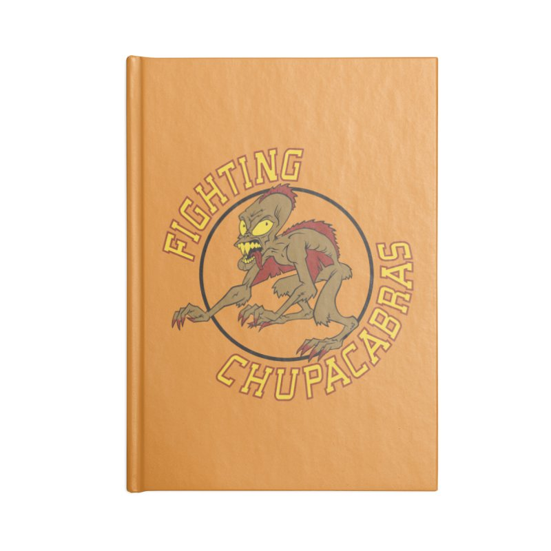 Fighting Chupacabras Accessories Lined Journal Notebook by bennygraphix's Artist Shop