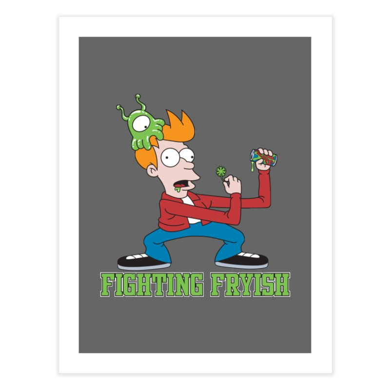 Fighting Fryish Home Fine Art Print by bennygraphix's Artist Shop