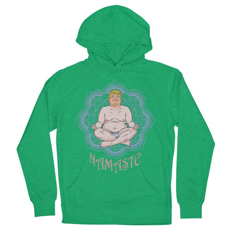 Namaste Trump Women's Pullover Hoody by bennygraphix's Artist Shop