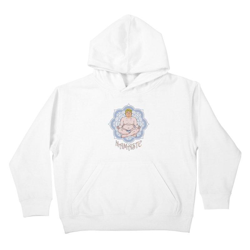 Namaste Trump Kids Pullover Hoody by bennygraphix's Artist Shop