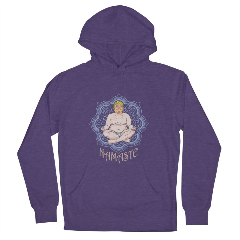 Namaste Trump Women's French Terry Pullover Hoody by bennygraphix's Artist Shop