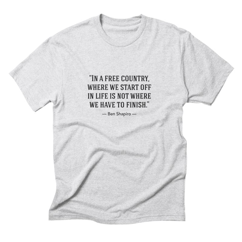 """""""Free Country"""" Men's T-Shirt by BenShapQuotes's Shop"""