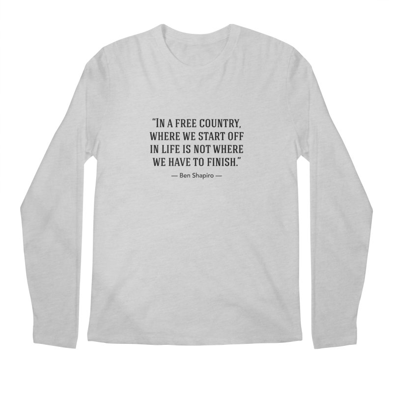 """""""Free Country"""" Men's Longsleeve T-Shirt by BenShapQuotes's Shop"""