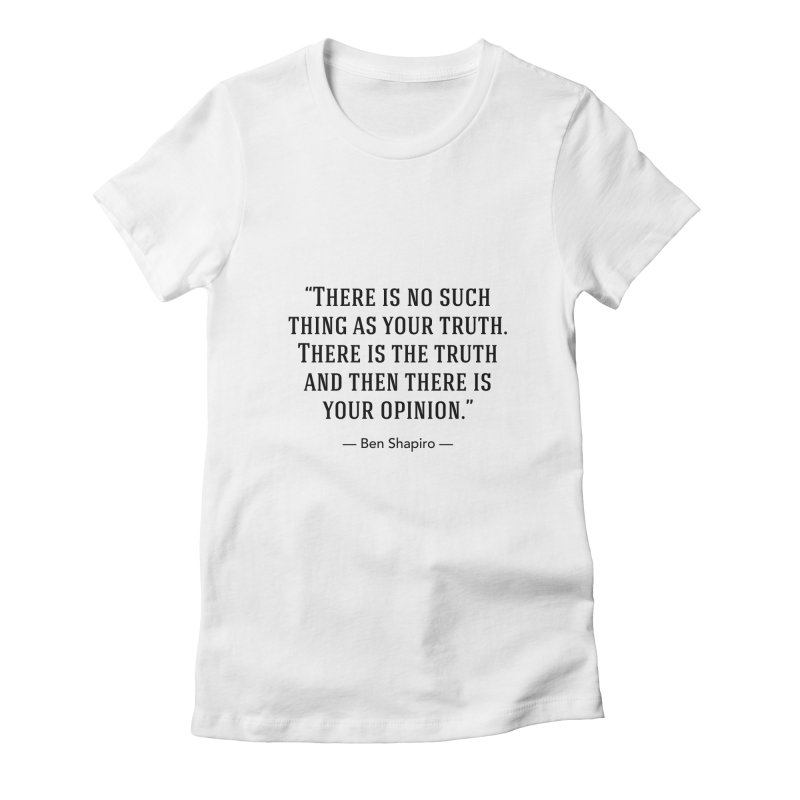"""""""Your Truth"""" Women's T-Shirt by BenShapQuotes's Shop"""