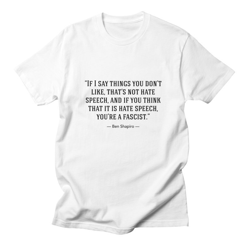 """Hate Speech"" Men's T-Shirt by BenShapQuotes's Shop"
