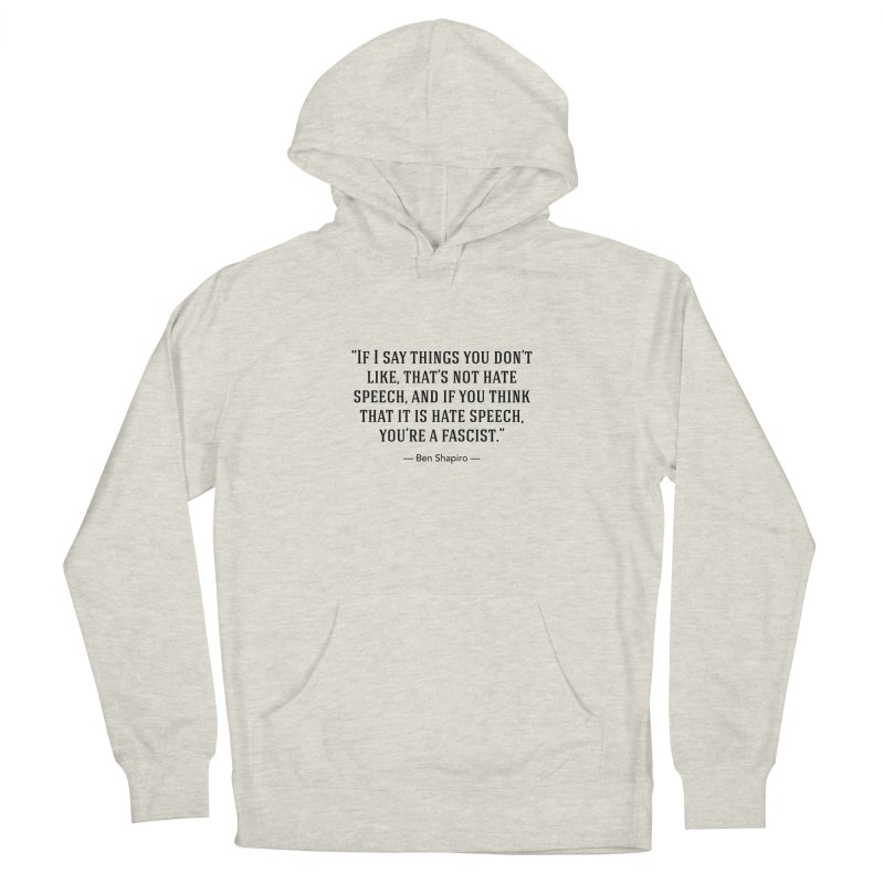 """""""Hate Speech"""" Men's Pullover Hoody by BenShapQuotes's Shop"""