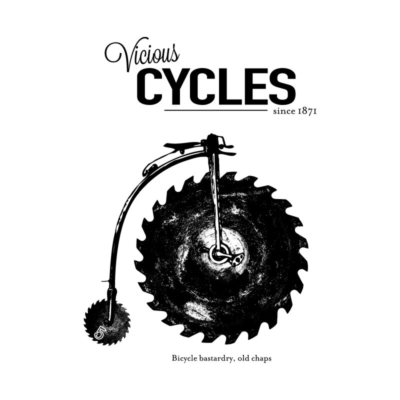 Vicious Cycles None  by The Artist Shop of Ben Stevens