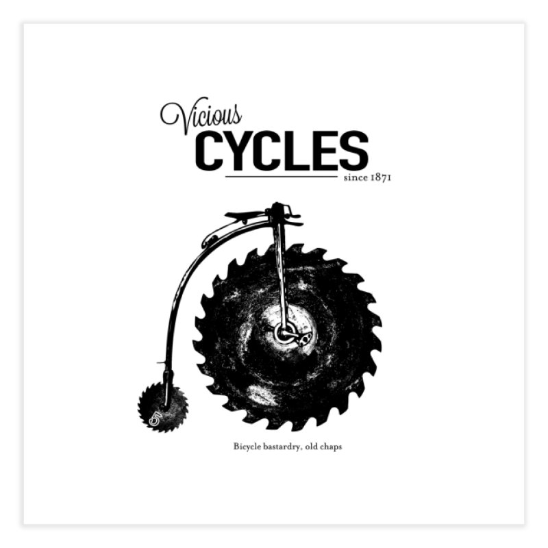 Vicious Cycles Home Fine Art Print by The Artist Shop of Ben Stevens