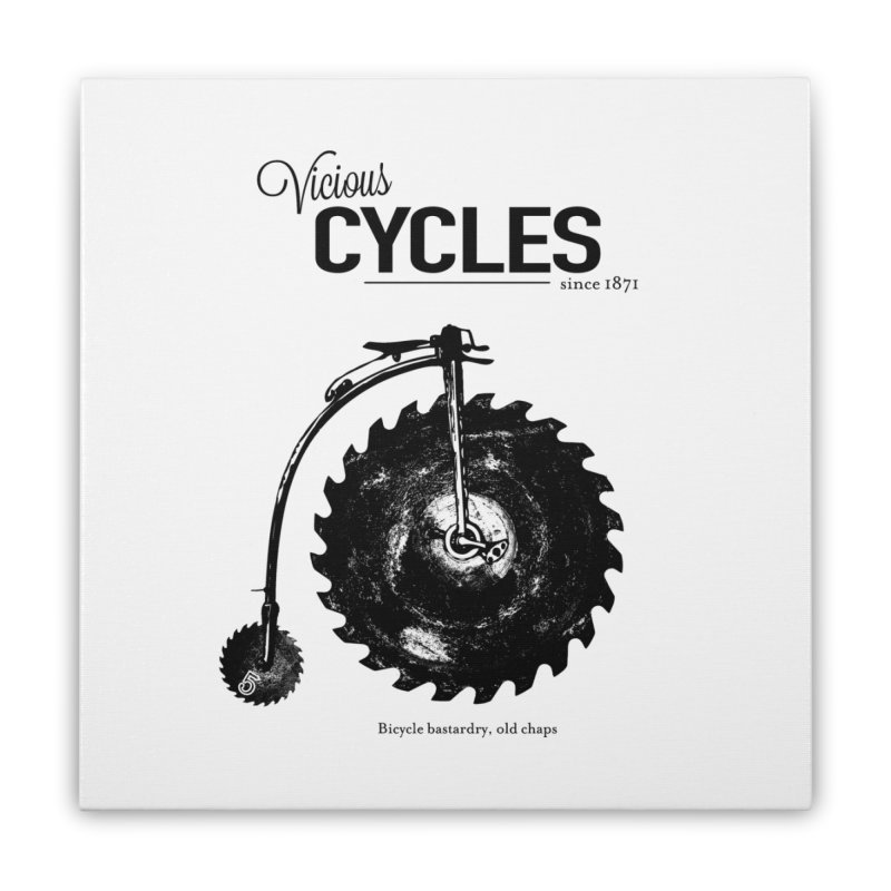 Vicious Cycles Home Stretched Canvas by The Artist Shop of Ben Stevens
