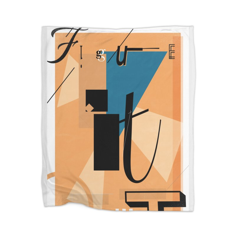 Figure it out Home Blanket by The Artist Shop of Ben Stevens