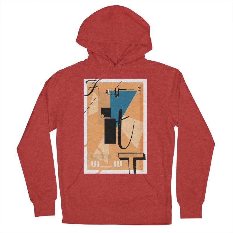 Figure it out Women's French Terry Pullover Hoody by The Artist Shop of Ben Stevens