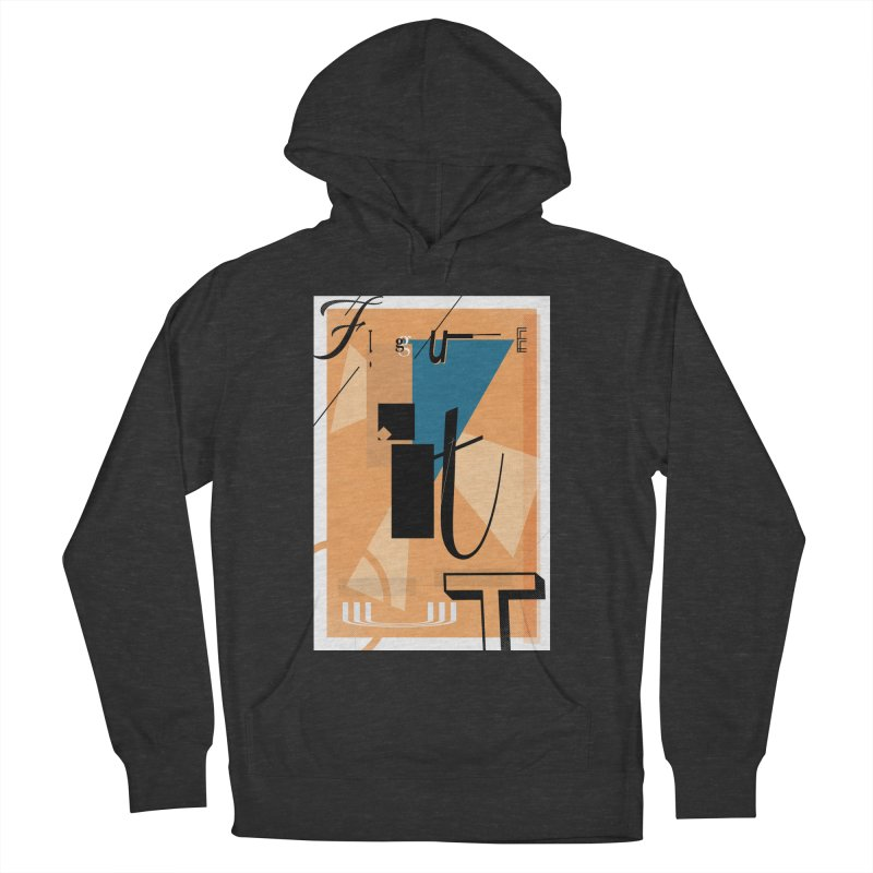 Figure it out Men's French Terry Pullover Hoody by The Artist Shop of Ben Stevens