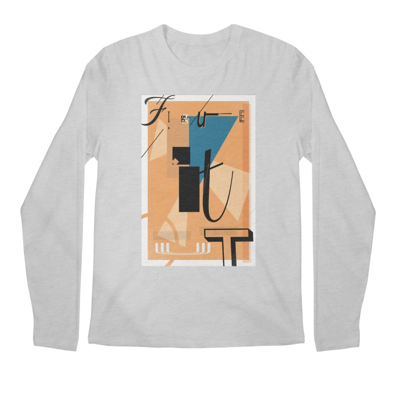 Figure it out Men's Regular Longsleeve T-Shirt by The Artist Shop of Ben Stevens
