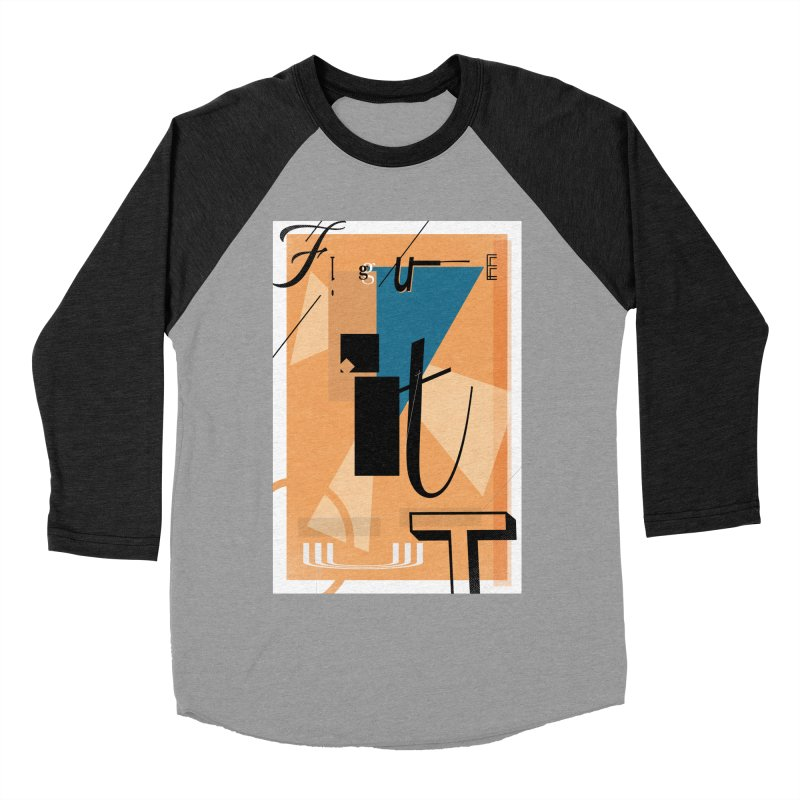 Figure it out Women's Baseball Triblend Longsleeve T-Shirt by The Artist Shop of Ben Stevens