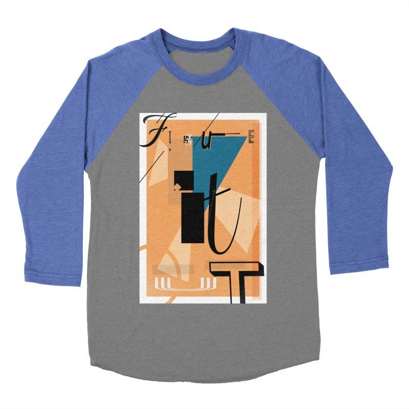 Figure it out Men's Baseball Triblend T-Shirt by The Artist Shop of Ben Stevens