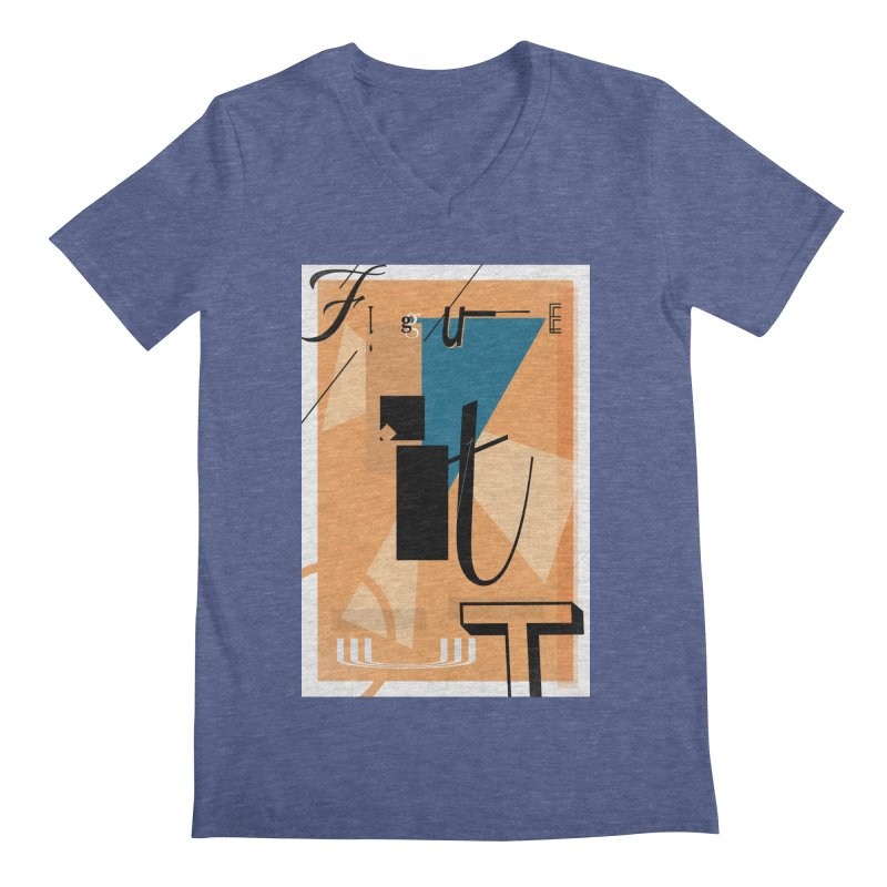 Figure it out Men's V-Neck by The Artist Shop of Ben Stevens