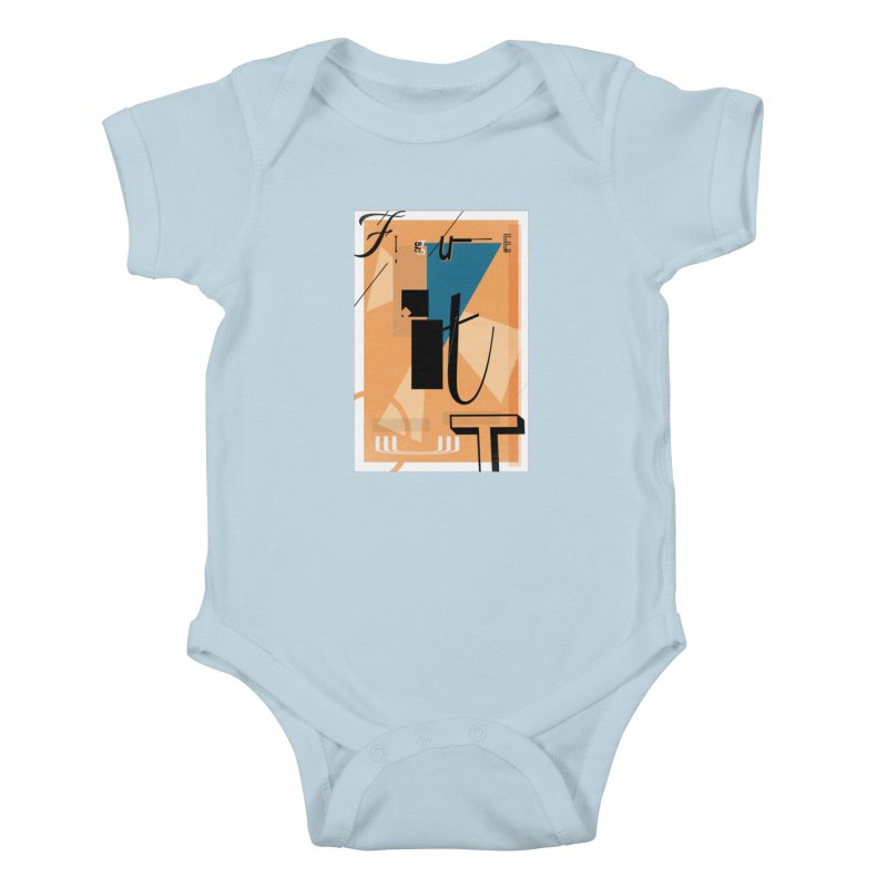 Figure it out Kids Baby Bodysuit by The Artist Shop of Ben Stevens