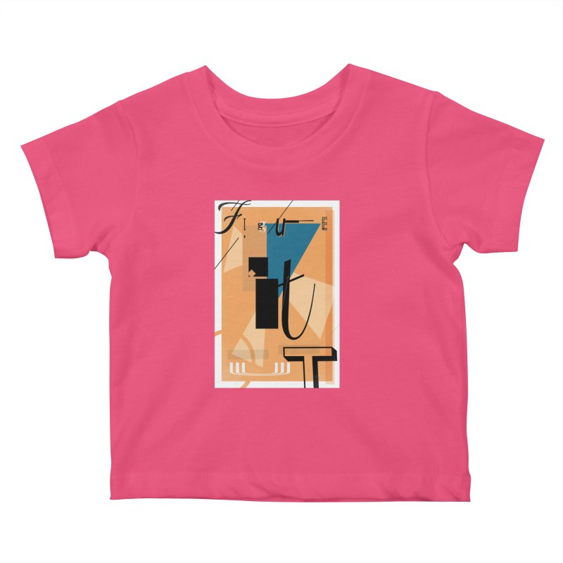Figure it out Kids Baby T-Shirt by The Artist Shop of Ben Stevens