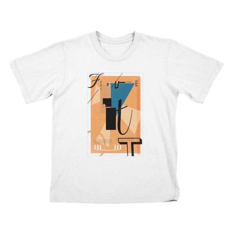 Figure it out Kids T-Shirt by The Artist Shop of Ben Stevens