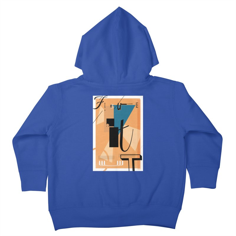 Figure it out Kids Toddler Zip-Up Hoody by The Artist Shop of Ben Stevens