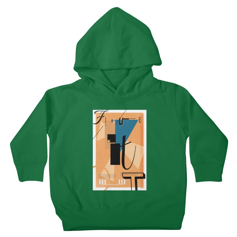 Figure it out Kids Toddler Pullover Hoody by The Artist Shop of Ben Stevens