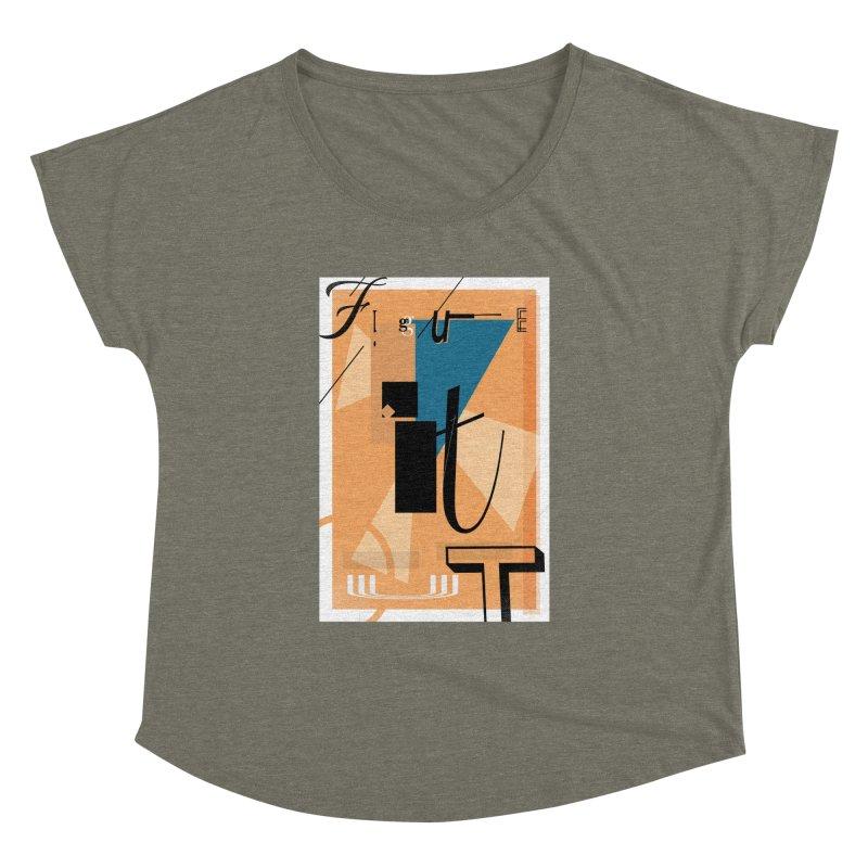 Figure it out Women's Dolman Scoop Neck by The Artist Shop of Ben Stevens