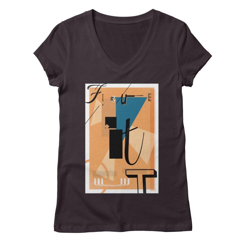 Figure it out Women's Regular V-Neck by The Artist Shop of Ben Stevens