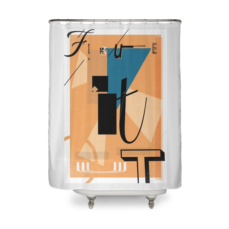 Figure it out Home Shower Curtain by The Artist Shop of Ben Stevens