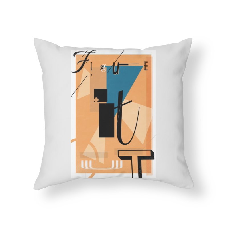 Figure it out Home Throw Pillow by The Artist Shop of Ben Stevens