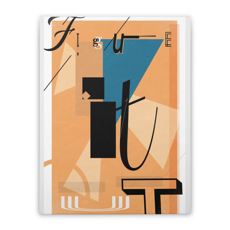 Figure it out Home Stretched Canvas by The Artist Shop of Ben Stevens