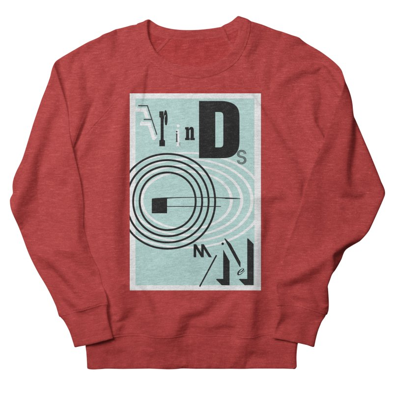 Friends of Mine Men's French Terry Sweatshirt by The Artist Shop of Ben Stevens