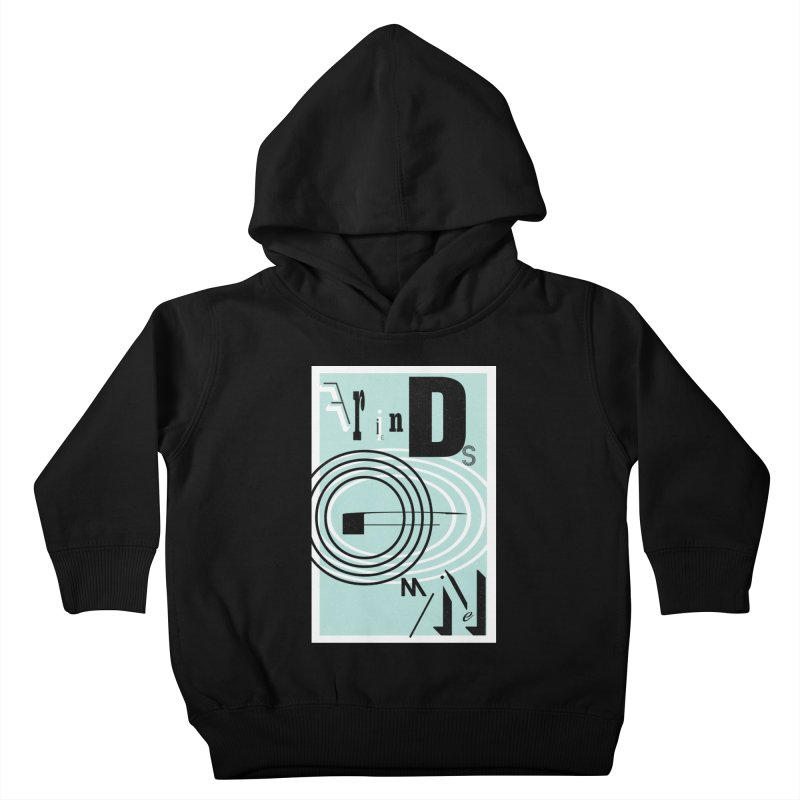 Friends of Mine Kids Toddler Pullover Hoody by The Artist Shop of Ben Stevens