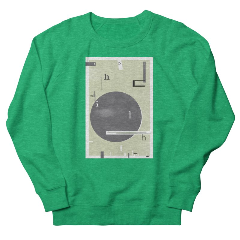 For the Millionth Time... Women's Sweatshirt by The Artist Shop of Ben Stevens