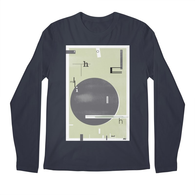 For the Millionth Time... Men's Regular Longsleeve T-Shirt by The Artist Shop of Ben Stevens