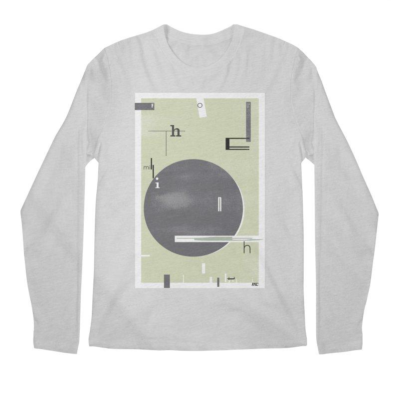 For the Millionth Time... Men's Regular Longsleeve T-Shirt by The Artist Shop of Ben Stevens