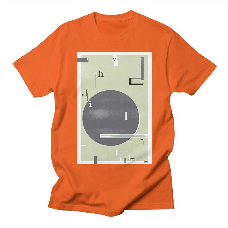 For the Millionth Time... Men's Regular T-Shirt by The Artist Shop of Ben Stevens