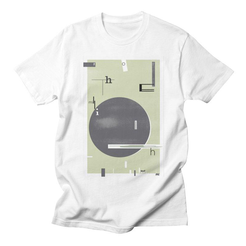 For the Millionth Time... Women's Regular Unisex T-Shirt by The Artist Shop of Ben Stevens