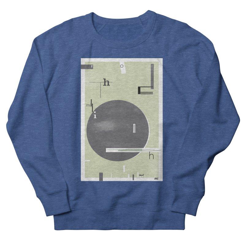 For the Millionth Time... Men's Sweatshirt by The Artist Shop of Ben Stevens