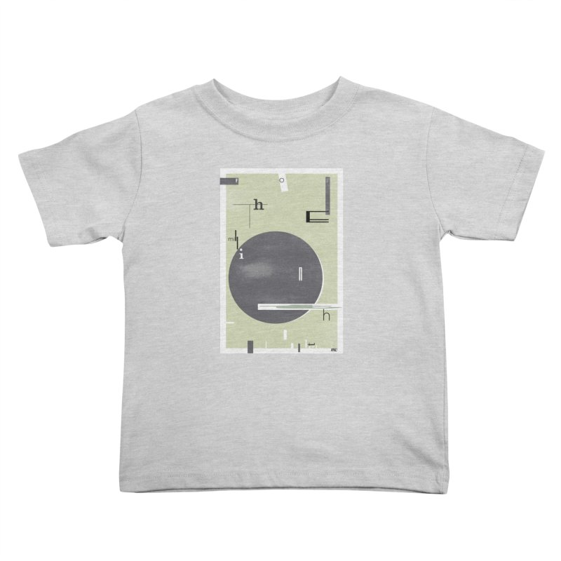For the Millionth Time... Kids Toddler T-Shirt by The Artist Shop of Ben Stevens