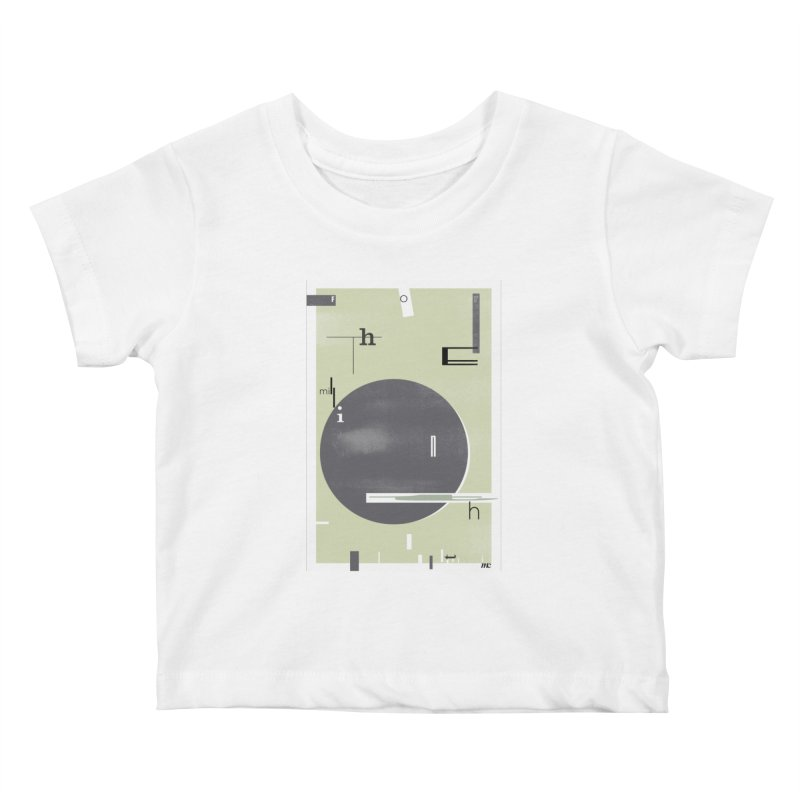 For the Millionth Time... Kids Baby T-Shirt by The Artist Shop of Ben Stevens