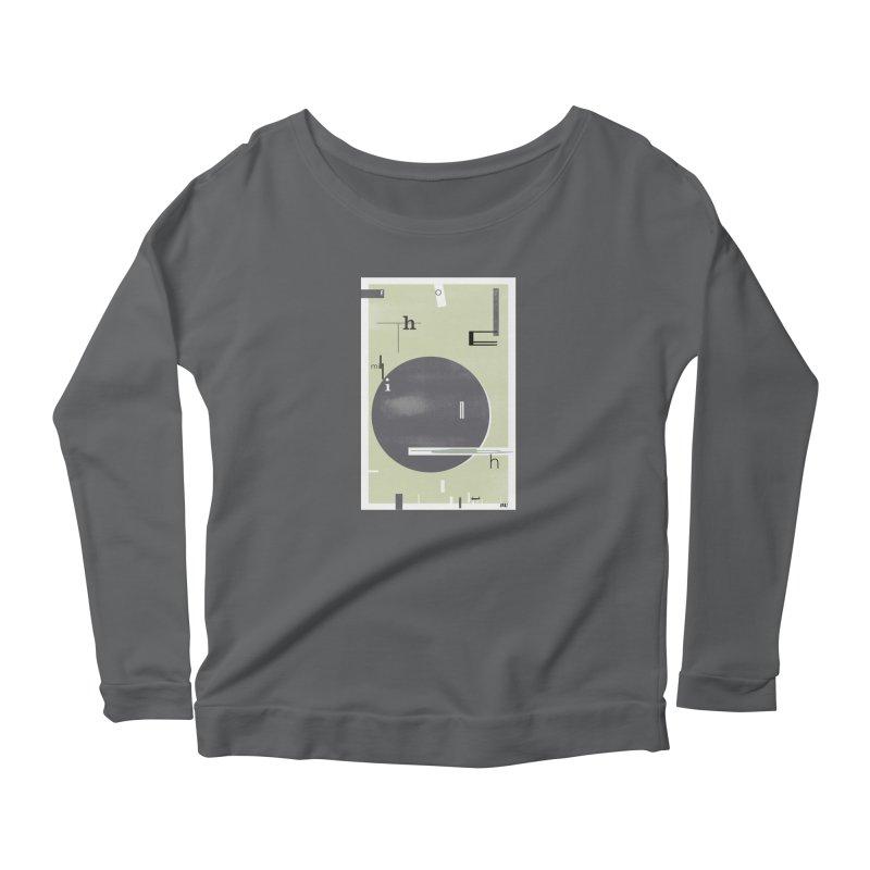 For the Millionth Time... Women's Longsleeve T-Shirt by The Artist Shop of Ben Stevens