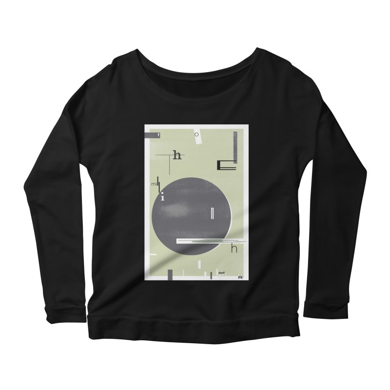 For the Millionth Time... Women's Longsleeve T-Shirt by The Artist Shop of Ben Stevens